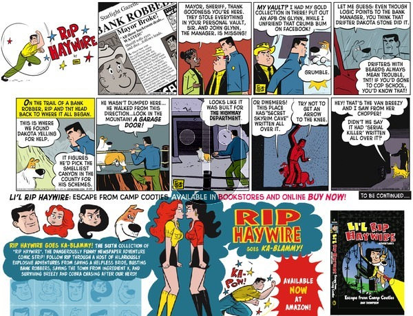 Rip Haywire on Sunday June 26, 2016 Comic Strip