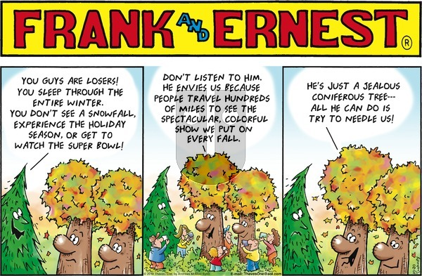 Frank and Ernest on Sunday October 20, 2019 Comic Strip