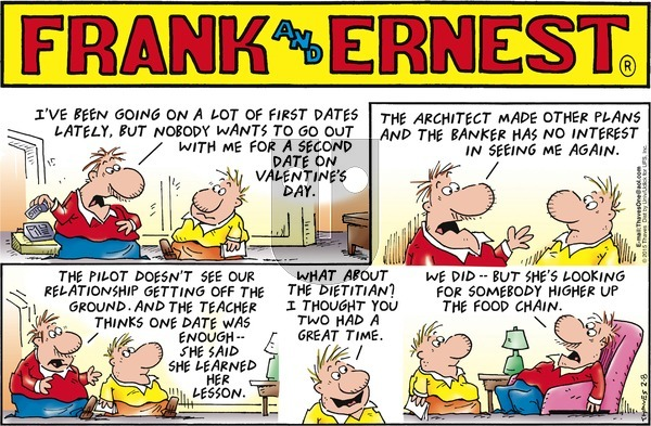 Frank and Ernest on Sunday February 8, 2015 Comic Strip
