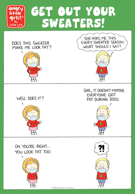 Angry Little Girls Comic Strip for December 07, 2020