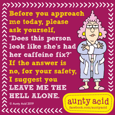 Aunty Acid Comic Strip for May 25, 2019