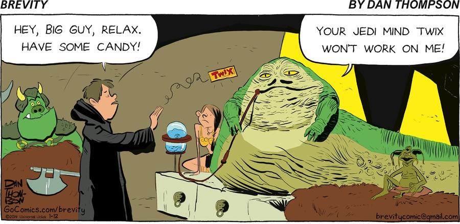 Jedi:  hey Big guy reals have some candy!  Chewbacca:  Your Jedi mind twix wont work on me!
