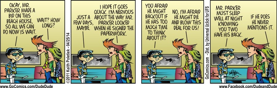 Dude and Dude Comic Strip for April 25, 2014