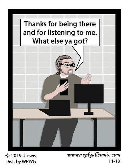 Reply All Lite Comic Strip for November 13, 2019