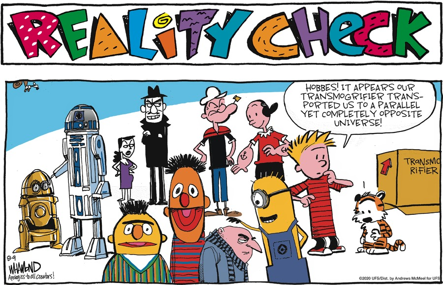 Reality Check Comic Strip for August 09, 2020