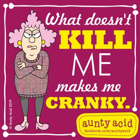 Aunty Acid Comic Strip for July 11, 2019