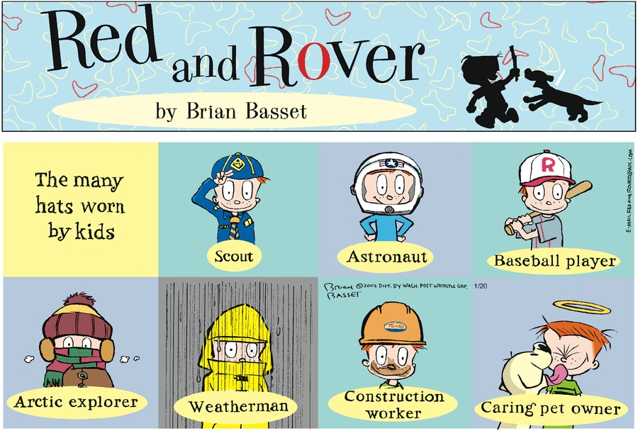 The many hats worn by kids: Scout, astronaut, baseball player, arctic explorer, weatherman, construction worker, caring pet owner.