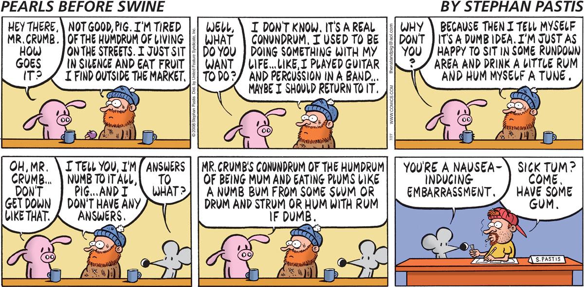 Pearls Before Swine Comic Strip for July 27, 2008