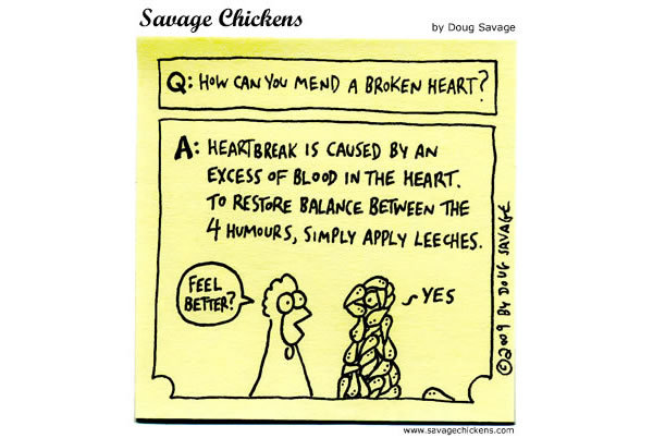 Q: How can you mend a broken heart?