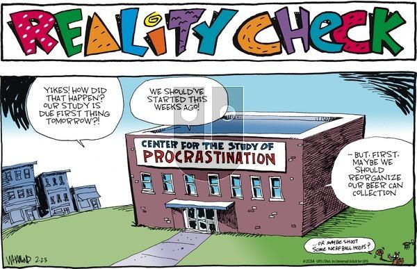 Reality Check on Sunday February 23, 2014 Comic Strip
