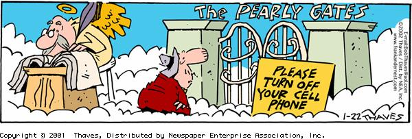 """The pearly gates"" ""Please turn off your cell phone"""