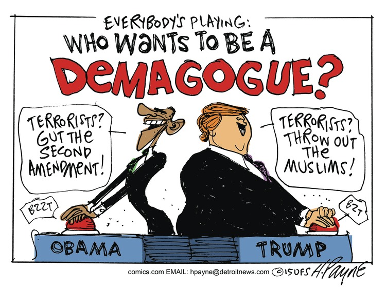Everybody's playing: Who wants to be a demagogue? Barack Obama: Terrorists? Gut the second amendment! 