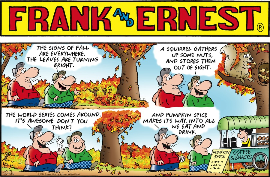 Frank and Ernest by Thaves on Sun, 10 Oct 2021