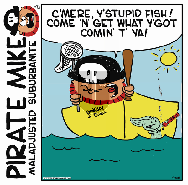 Pirate Mike - Friday July 19, 2019 Comic Strip