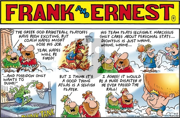 Frank and Ernest on Sunday June 12, 2016 Comic Strip