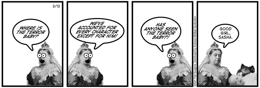 New Adventures of Queen Victoria Comic Strip for February 12, 2021