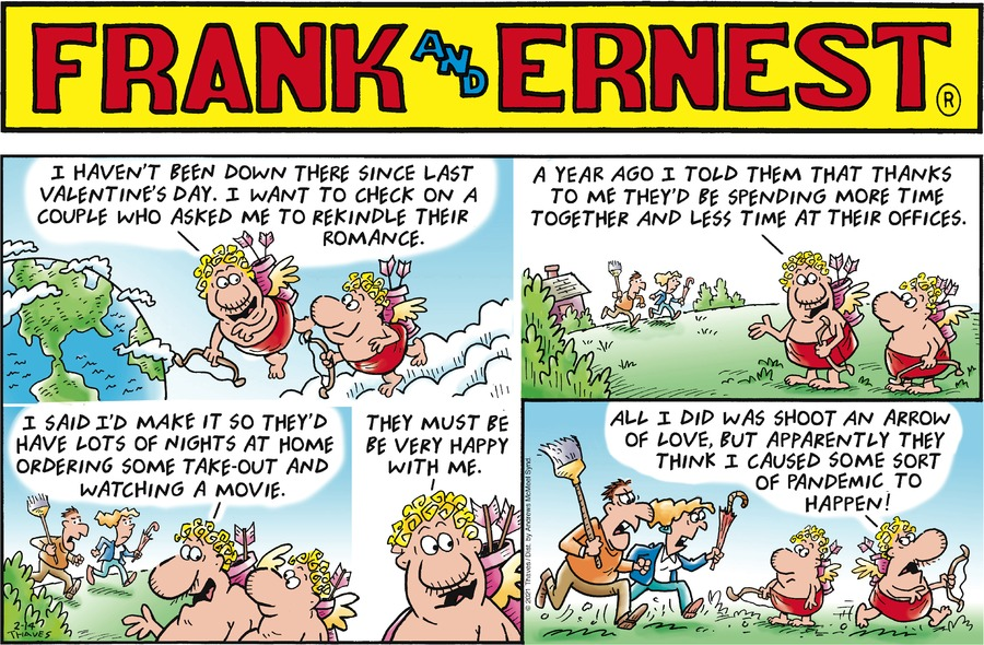 Frank and Ernest by Thaves on Sun, 14 Feb 2021