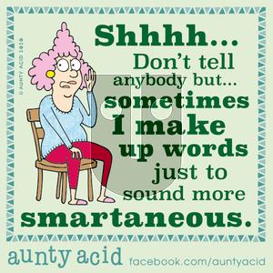 Aunty Acid - Monday January 13, 2020 Comic Strip