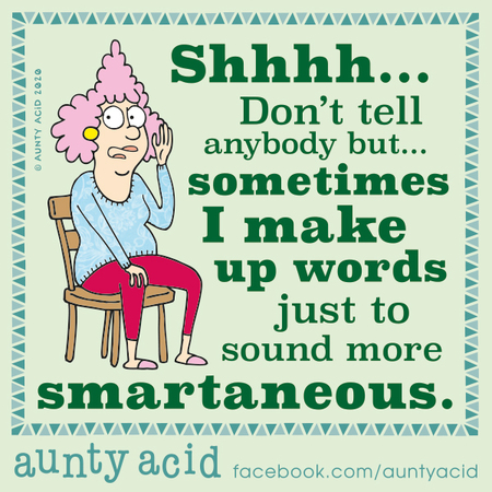 Aunty Acid Comic Strip for January 13, 2020