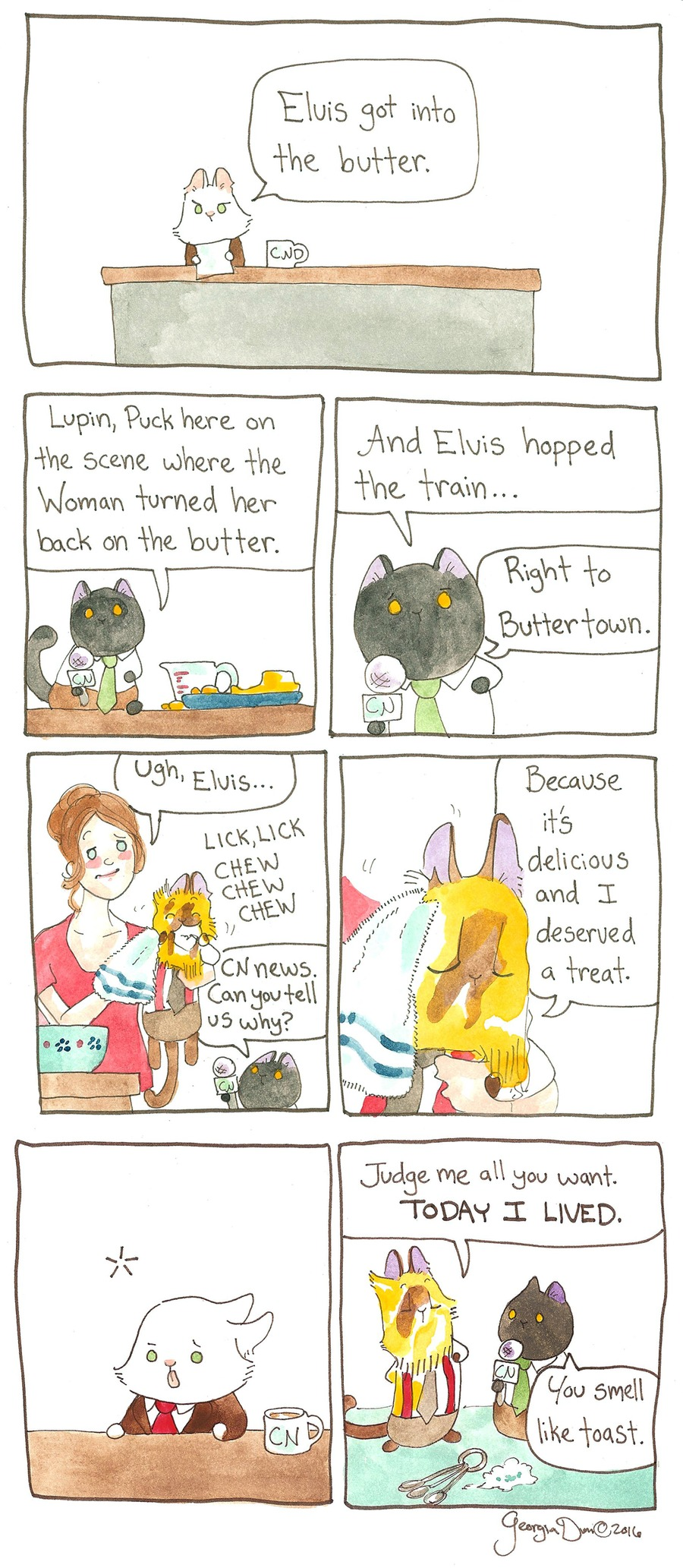 Lupin: Elvis got into the butter. 