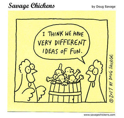 Savage Chickens Comic Strip for July 20, 2021