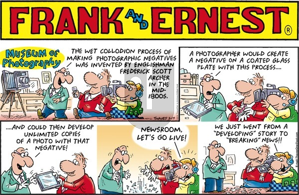 Frank and Ernest on Sunday May 19, 2019 Comic Strip