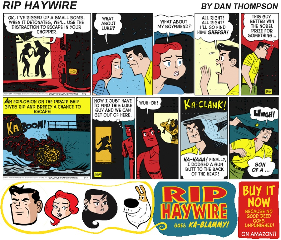Rip Haywire Comic Strip for July 02, 2017