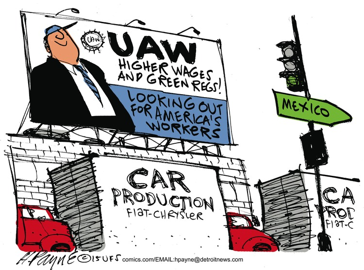 UAW higher wages and green regs! Looking out for America's workers  Car production fiat-chrysler  Mexico