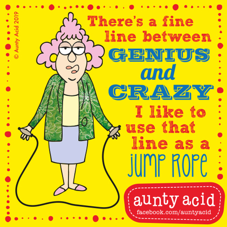 Aunty Acid Comic Strip for May 21, 2019