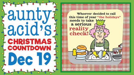 Aunty Acid for Dec 19, 2016 Comic Strip