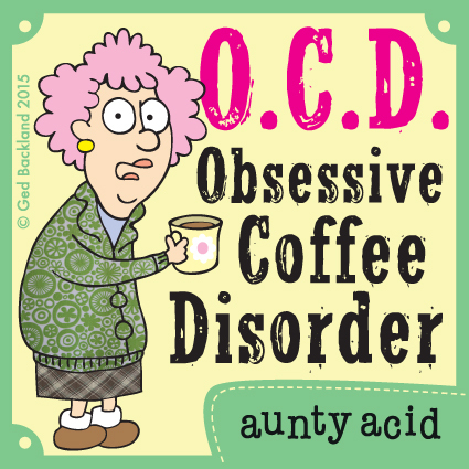 O.C.D obsessive coffee disorder