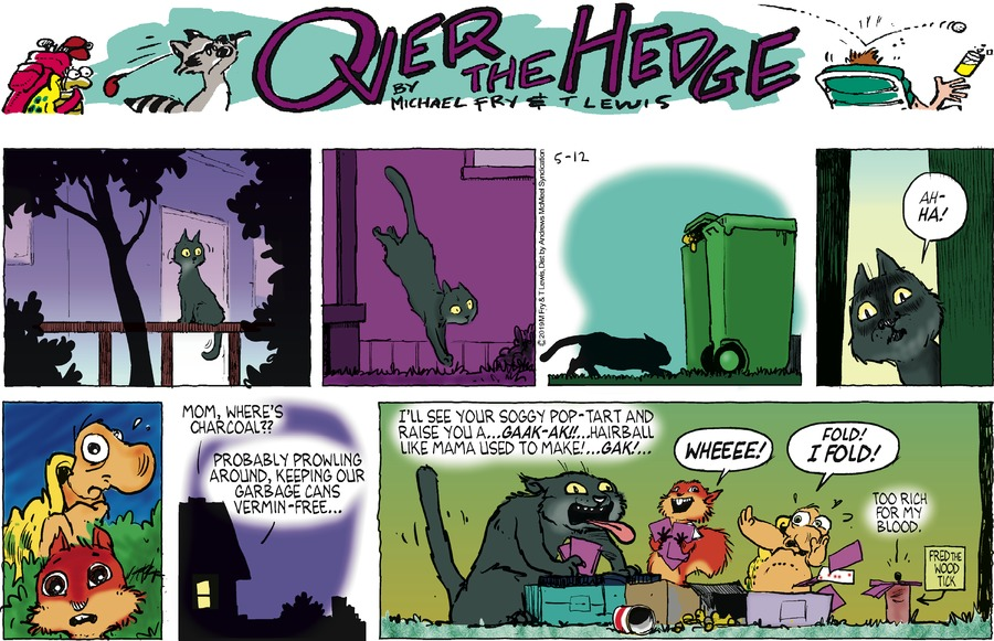 Over the Hedge by T Lewis and Michael Fry for May 12, 2019