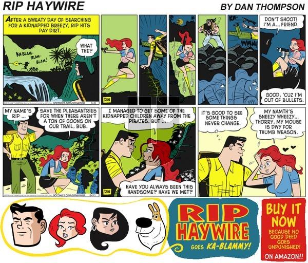 Rip Haywire on Sunday May 21, 2017 Comic Strip