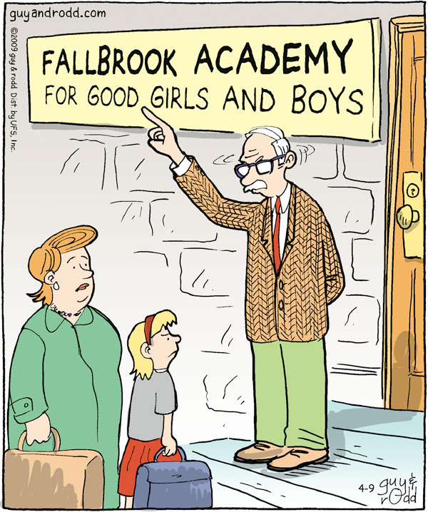 Fallbrook Academy for Good Girls and Boys