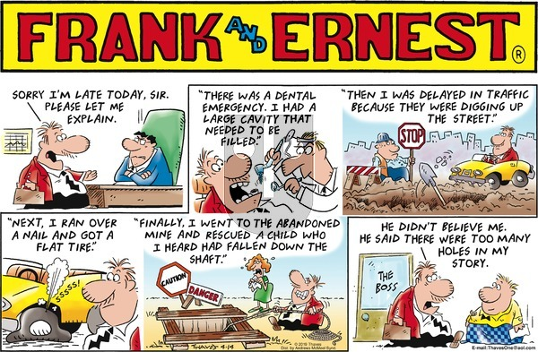 Frank and Ernest on Sunday April 14, 2019 Comic Strip