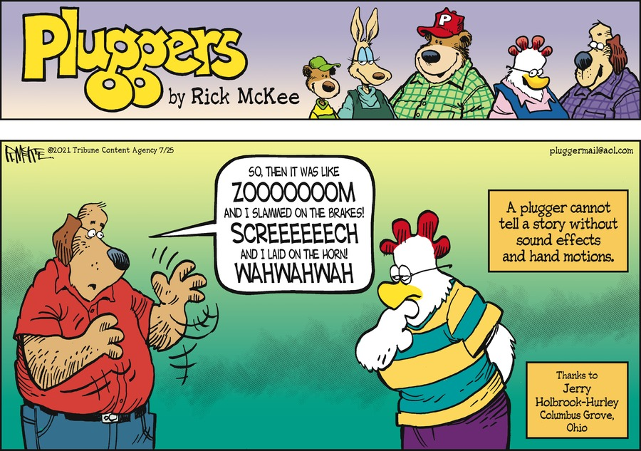 Pluggers Comic Strip for July 25, 2021