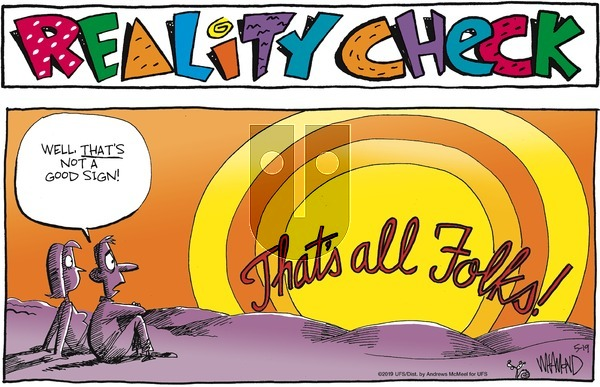 Reality Check on Sunday May 19, 2019 Comic Strip