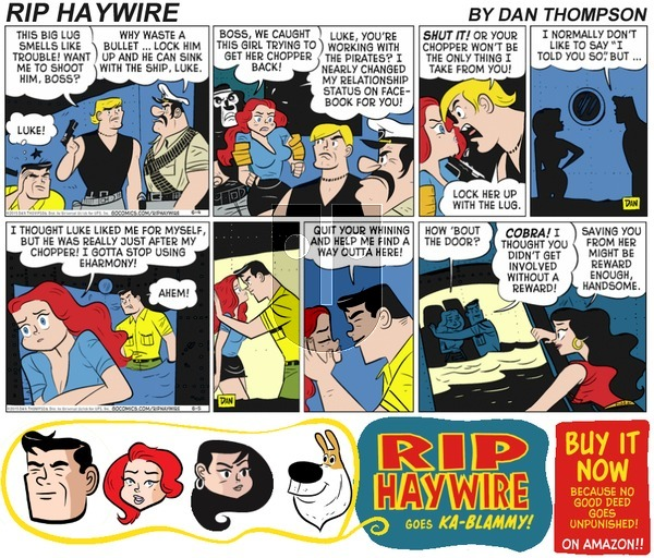 Rip Haywire on Sunday July 9, 2017 Comic Strip