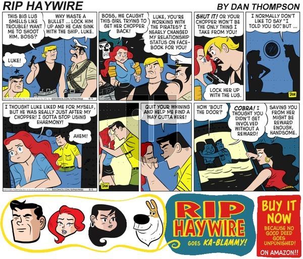 Rip Haywire on Sunday July 9, 2017 Comic Strip