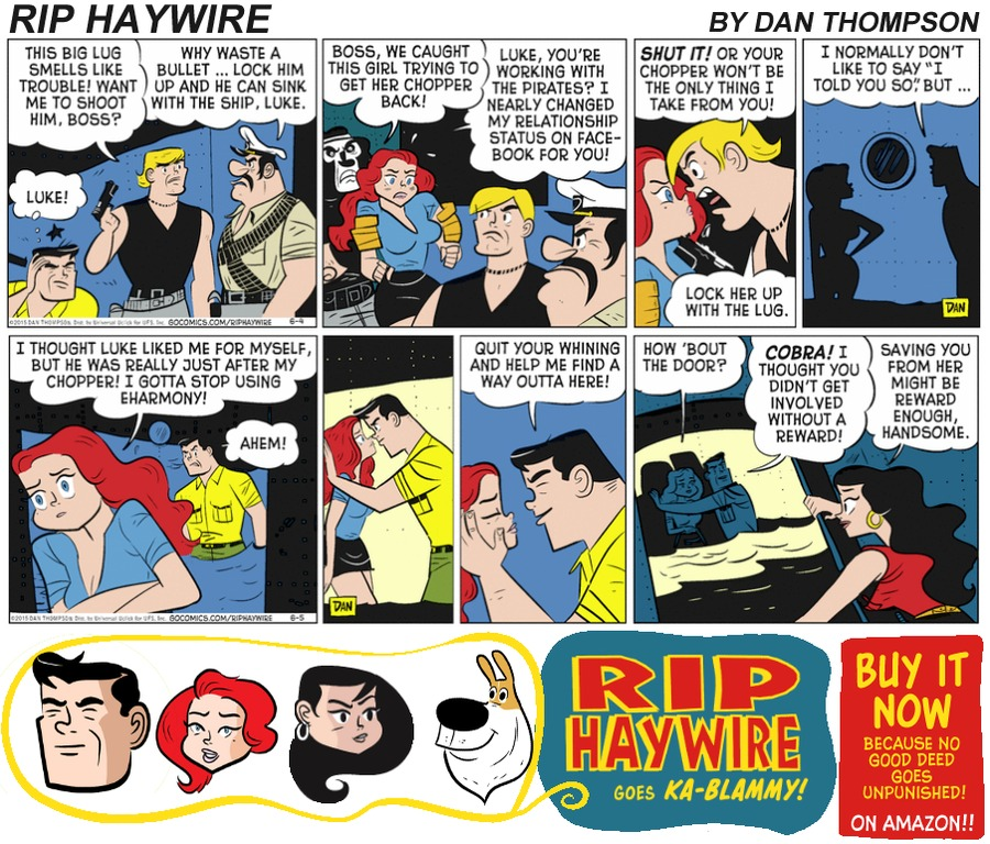 Rip Haywire Comic Strip for July 09, 2017