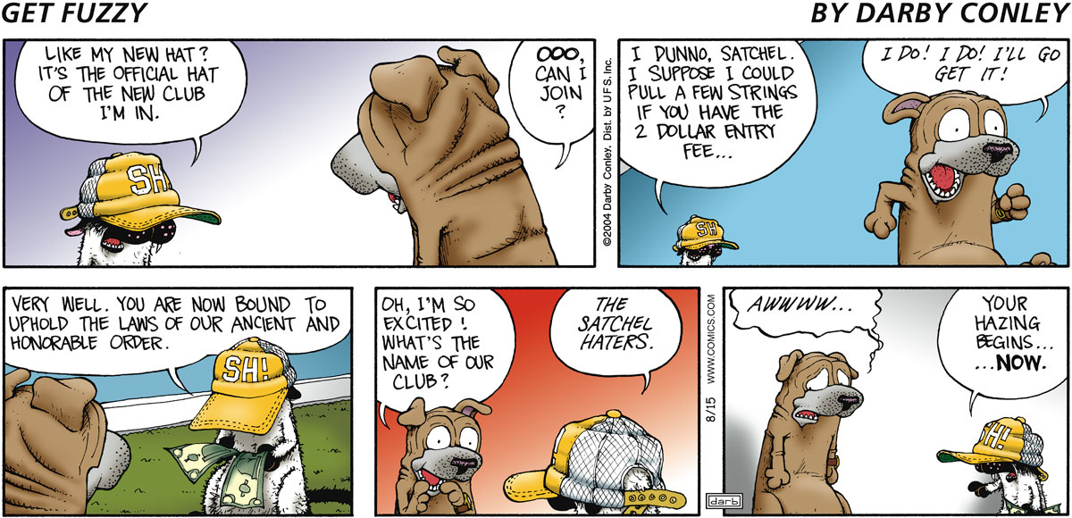 Get Fuzzy Comic Strip for August 15, 2004