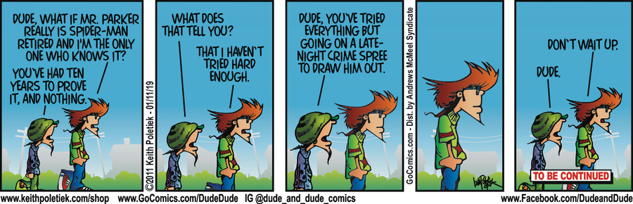 Dude and Dude Comic Strip for January 11, 2019