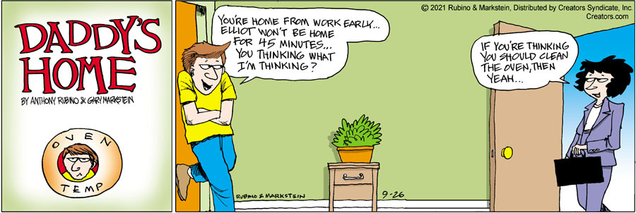 Daddy's Home Comic Strip for September 26, 2021