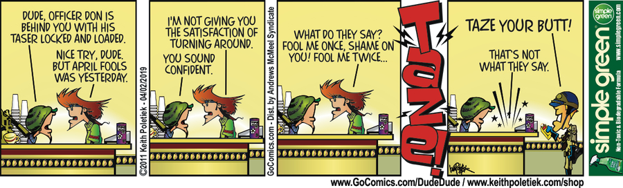 Dude and Dude Comic Strip for April 02, 2019