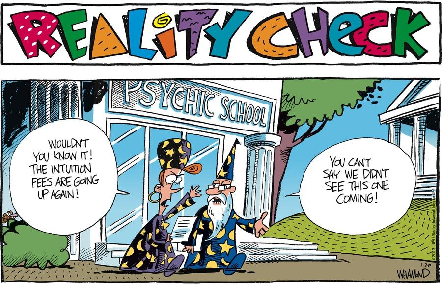 Reality Check for Jan 20, 2013 Comic Strip