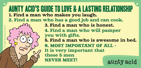 Aunty Acid's guide to love & a lasting relationship