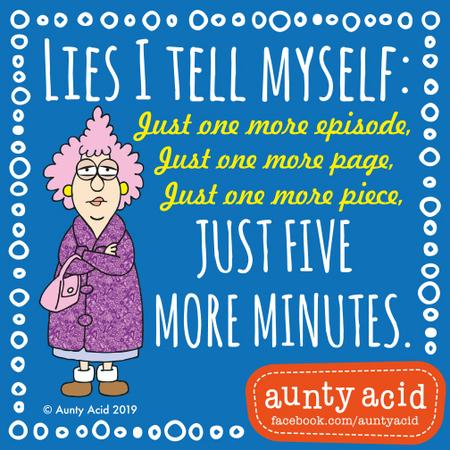 Aunty Acid Comic Strip for July 21, 2019