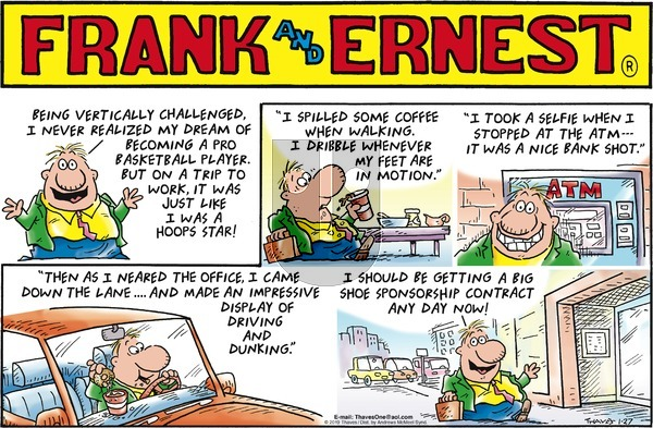 Frank and Ernest on Sunday January 27, 2019 Comic Strip