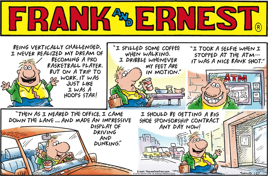 Frank and Ernest Comic Strip for January 27, 2019