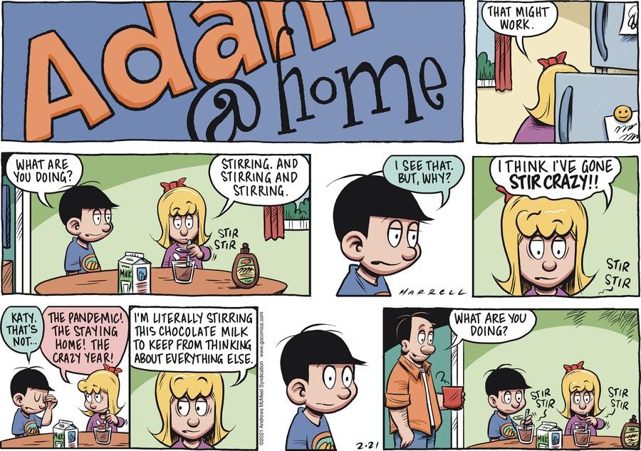 Adam@Home Comic Strip for February 21, 2021